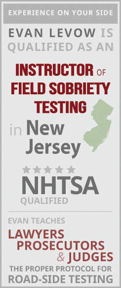 Levow Qualified as Instructor of Field Sobriety Testing in NJ